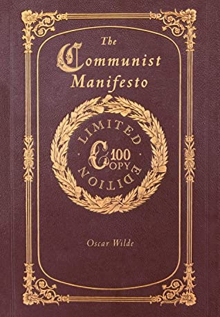 The Communist Manifesto (100 Copy Limited Edition)