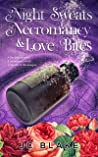Night Sweats, Necromancy, & Love Bites: A Midlife Paranormal Women's Fiction Mystery (Menopause, Magick, Mystery Book 3)