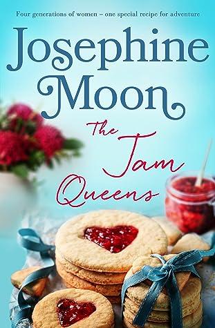 The Jam Queens by Josephine Moon