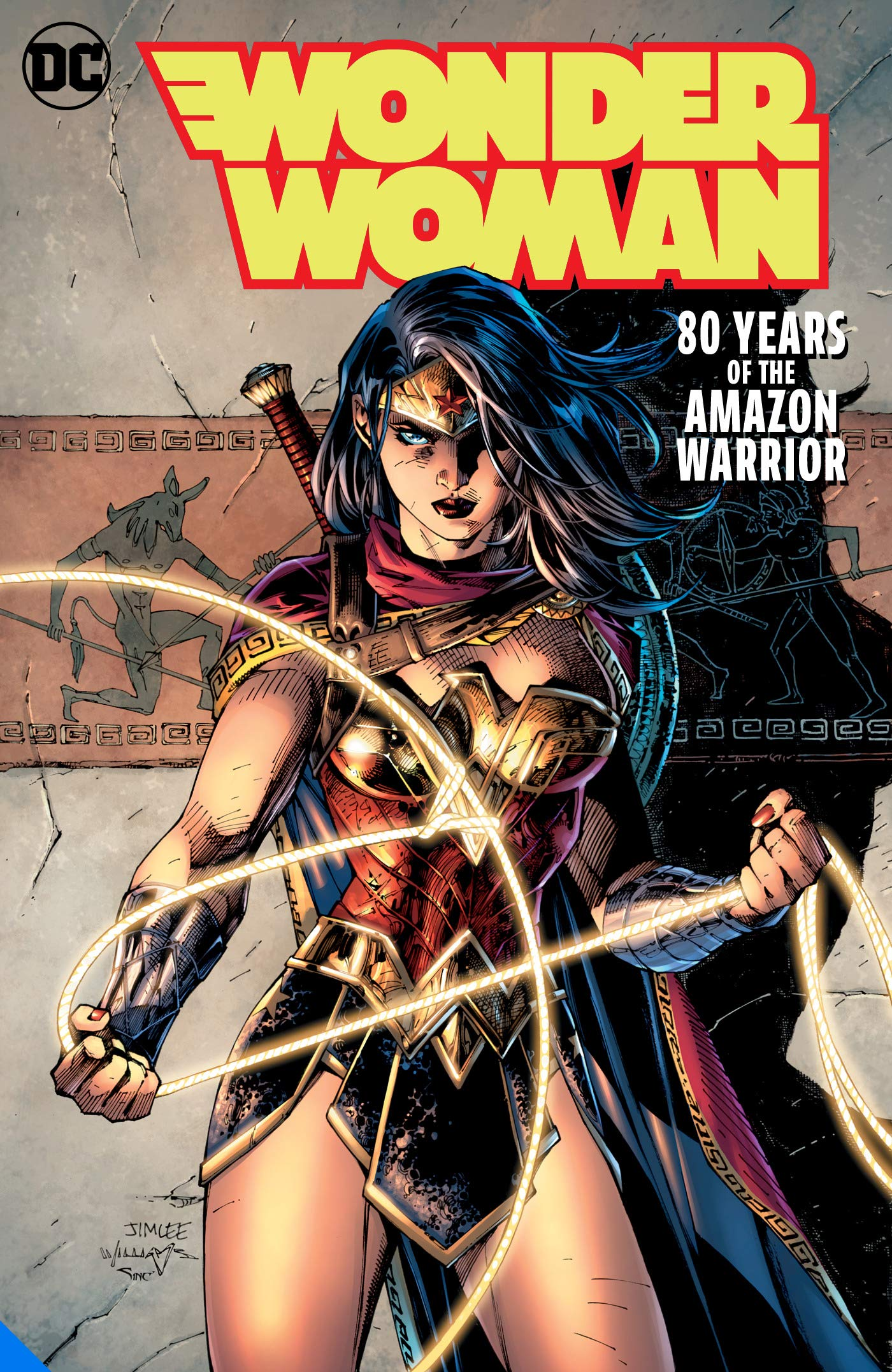Wonder Woman: 80 Years of the Amazon Warrior