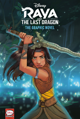 Raya and the Last Dragon: The Graphic Novel (Disney Raya and the Last Dragon)
