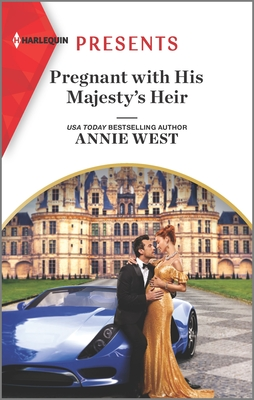 Pregnant With His Majesty's Heir by Annie West