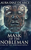 Mask of the Nobleman: Large Print Hardcover Edition