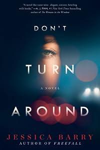 Don't Turn Around: A Novel