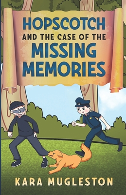 Hopscotch and the Case of the Missing Memories
