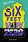 Six Feet Below Zero by Ena  Jones