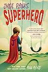 Jude Banks, Superhero