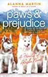 Paws and Prejudice (Hearts of Alaska #2)