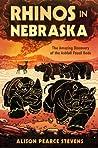 Rhinos in Nebraska by Alison Pearce Stevens