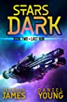 Stars Dark 2: Last Run