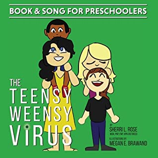 The Teensy Weensy Virus: Book and Song for Preschoolers