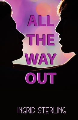 All the Way Out