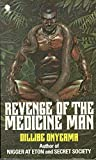 Revenge Of The Medicine Man