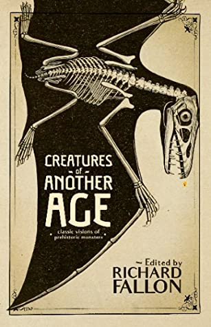 Creatures of Another Age