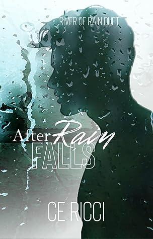 After Rain Falls (River of Rain, #2)