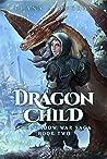 Dragon Child (The Shadow War Saga #2)