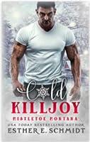Cold Killjoy (Mistletoe Montana #17)