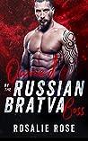 Owned by the Russian Bratva Boss: A Dark Mafia Romance (Bratva Bosses Book 1)