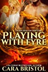 Playing with Fyre (Alien Dragon Shifters, #3)