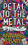 Petal to the Metal (The Bloomin' Psychic #1)