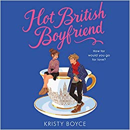 Audiobook cover for Hot British Boyfriend