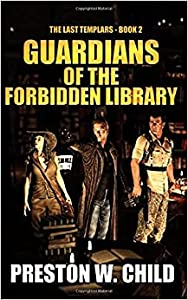 Guardians of the Forbidden Library (The Last Templars, #2)