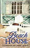 The Beach House (Clearwater Bay Series Book 4)