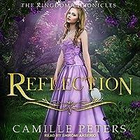 Reflection (The Kingdom Chronicles, #4)