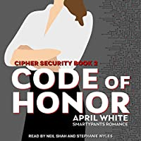 Code of Honor (Cipher Security, #2)