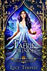 The Faerie Prince (Fairytales of Folkshore #8)