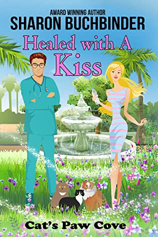 Healed with a Kiss (Cat's Paw Cove, Book 20)