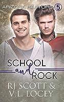 School and Rock (Arizona Raptors, #5)