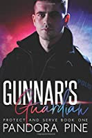 Gunnar's Guardian (Protect and Serve)