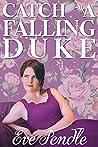 Catch a Falling Duke