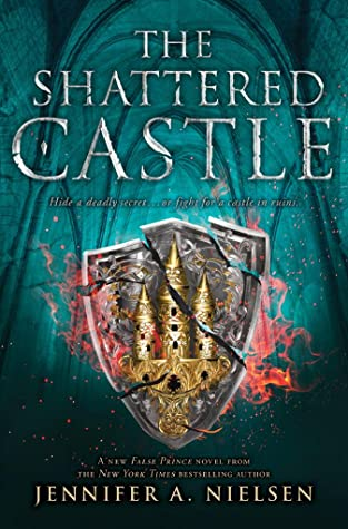 The Shattered Castle (Ascendance, #5)