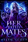 Her Fated Mates (House of Wolves and Magic, #2)