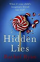 Hidden Lies: A gripping, emotional thriller with a stunning twist