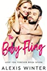 The Baby Fling (Love You Forever, #7)