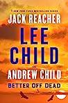 Better off Dead (Jack Reacher #26)