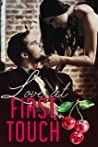 Love At First Touch (Love Comes First, #4)