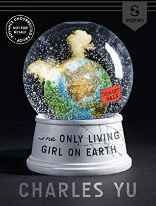 The Only Living Girl on Earth
