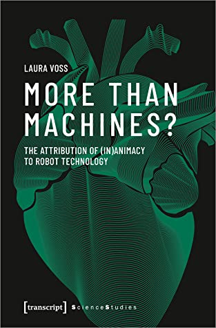 More Than Machines? The Attribution of (In)Animacy to Robot Technology