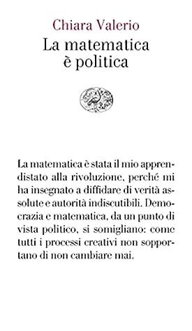 La matematica è politica by Chiara Valerio