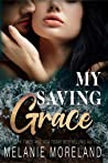 My Saving Grace by Melanie Moreland