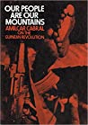 Our people are our mountains: Amilcar Cabral on the Guinean revolution