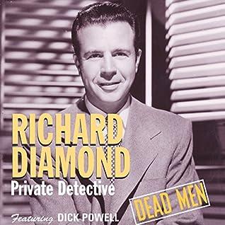 Richard Diamond Private Detective (Dead Men)