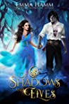 Of Shadows and Elves (Of Goblin Kings, #2)