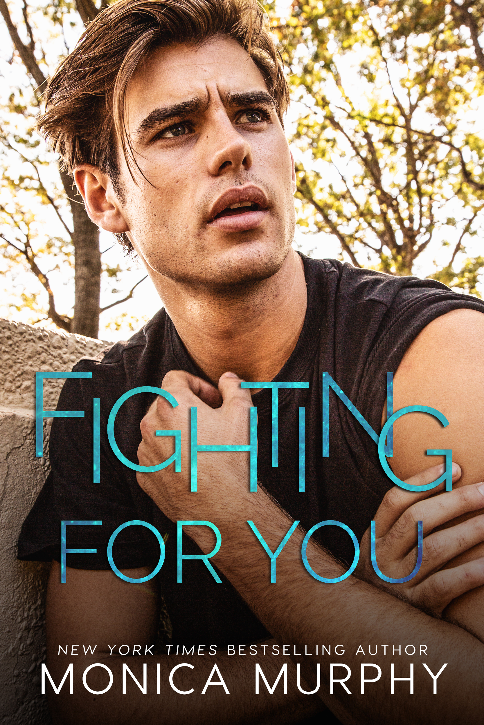 Fighting For You (The Callahans, #5)