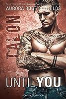 Until You: Talon