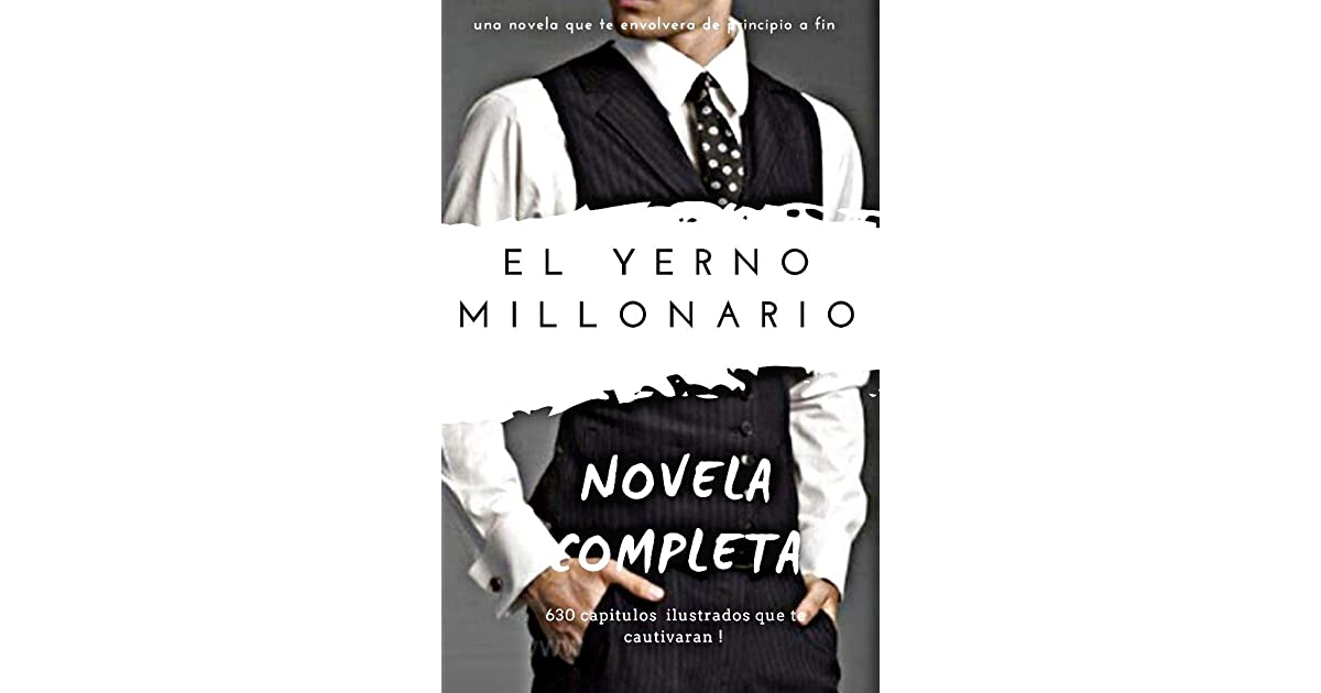El Yerno Millonario Pdf Gratis Completo En Español ...